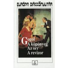 Nyikolaj Vasziljevics Gogol A KÖPÖNYEG - AZ ORR - A REVIZOR gyermek- és ifjúsági könyv