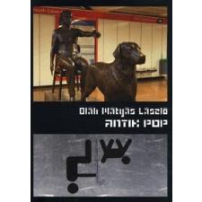 Oláh Mátyás László Antik pop művészet
