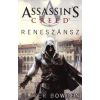 Oliver Bowden Assassin's Creed: Reneszánsz