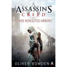 Oliver Bowden Assassin's Creed: Titkos keresztes háború regény