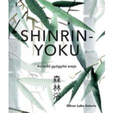 Oliver Luke Delorie Shinrin-yoku idegen nyelvű könyv