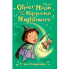 Oliver Moon and the Nipperbat Nightmare