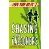 On the Run 1: Chasing the Falconers by Korman, Gordon