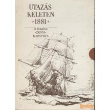 Optimum Utazás Keleten 1881 Ő Felsége Zrínyi korvettjén I-II. antikvárium - használt könyv