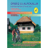 Őrség és Alpokalja kerékpáros útikalauz - 2. aktualizált kiadás