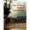 Osiris Kiadó Rainer M. János: Az 1956-os magyar forradalom