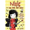 Oxford University Press Cas Lester: Nixie the Bad, Bad Fairy