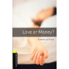 Oxford University Press OXFORD BOOKWORMS LIBRARY 1. - LOVE OR MONEY? - AUDIO CD PACK