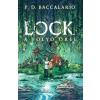 P. D. Baccalario BACCALARIO, P.D. - LOCK - A FOLYÓ ÕREI