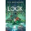 P. D. Baccalario : Lock - A folyó őrei
