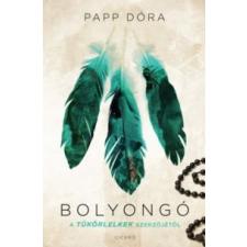 Papp Dóra Bolyongó gyermek- és ifjúsági könyv