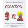 Pappné Lakatos Marianna Okosodó IV. - Tanuljon játszva gyermekével!