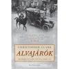 Park ALVAJÁRÓK / HOGYAN MENETELT EURÓPA 1914-BEN A HÁBORÚ FELÉ