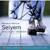Parlando Stúdió Selyem - Hangoskönyv (2 CD) - Csányi Sándor előadásában. Közreműködik: Ónodi Eszter