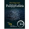 Parti Nagy Lajos PARTI NAGY LAJOS - FULL(K)EUFÓRIA - MP3-CD-MELLÉKLETTEL