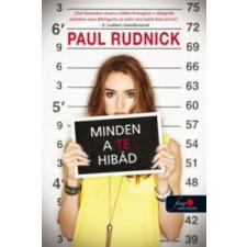 Paul Rudnick Minden a te hibád gyermek- és ifjúsági könyv