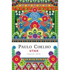 Paulo Coelho Utak - Naptár 2019 irodalom