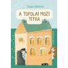 Paulon Viktória A topolai mozi titka