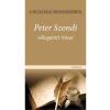 Peter Szondi; Kocziszky Éva - A FILOLÓGIAI MEGISMERÉSRÕL - PETER SZONDI VÁLOGATOTT ÍRÁSAI