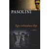 Pier Paolo Pasolini EGY ERŐSZAKOS ÉLET (2010)