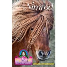 Pippa Funnell Nimród - Cirkusz a lovastanyán irodalom