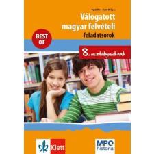 POJJÁK KLÁRA – SZABÓ M. ÁGNES - VÁLOGATOTT MAGYAR FELVÉTELI FELADATSOROK 8. OSZT. - BEST OF tankönyv