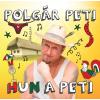 POLGÁR PETI - HUN A PETI - CD -