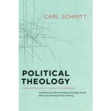 Political Theology - Four Chapters on the Concept of Sovereignty – Carl Schmitt idegen nyelvű könyv