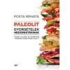 Posta Renáta Paleolit gyorsételek hedonistáknak