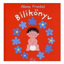 Pozsonyi Pagony Kft. Alona Frankel - Bilikönyv - fiú gyermek- és ifjúsági könyv