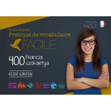 PRATIQUE DE VOCABULAIRE FACILE - 400 FRANCIA SZÓKÁRTYA(KEZDŐ SZINTEN) idegen nyelvű könyv