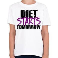 PRINTFASHION A diéta holnaptól kezdődik - Gyerek póló - Fehér