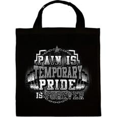 PRINTFASHION A fájdalom átmeneti, de a büszkeség örök - Vászontáska - Fekete