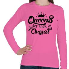 PRINTFASHION A királynők augusztusban születnek - Női hosszú ujjú póló - Rózsaszín