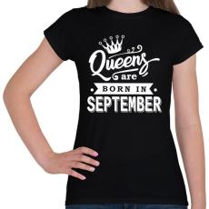 PRINTFASHION A királynők szeptemberben születnek - Női póló - Fekete