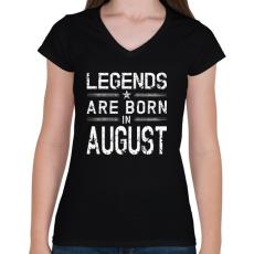 PRINTFASHION A legendák augusztusban születnek - Női V-nyakú póló - Fekete