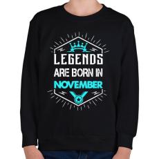 PRINTFASHION A legendák novemberben születnek - Gyerek pulóver - Fekete
