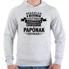 PRINTFASHION A legfontosabbak papónak hívnak - Férfi kapucnis pulóver - Sport szürke