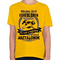 PRINTFASHION A legjobb asztalos - Gyerek póló - Sárga