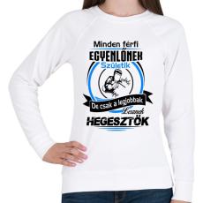 PRINTFASHION A legjobb hegesztő - Női pulóver - Fehér