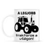 PRINTFASHION A legjobb traktoros a világon! - Bögre - Fehér