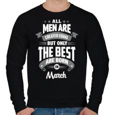 PRINTFASHION A legjobbak Márciusban születtek! - Férfi pulóver - Fekete