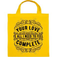 PRINTFASHION A szerelmed elég, hogy teljesnek érezzem magam!  - Vászontáska - Sárga