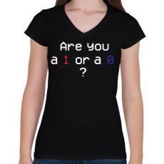 PRINTFASHION Are you 1 or 0?  - Női V-nyakú póló - Fekete