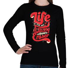 PRINTFASHION Az élet - Női hosszú ujjú póló - Fekete