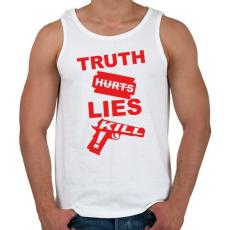 PRINTFASHION Az igazság fáj, a hazugság öl - Férfi atléta - Fehér