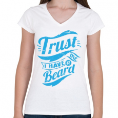 PRINTFASHION Bízz bennem, van szakállam - Női V-nyakú póló - Fehér