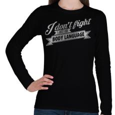 PRINTFASHION Body language - Női hosszú ujjú póló - Fekete