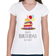PRINTFASHION Boldog születésnapot!  - Női V-nyakú póló - Fehér