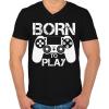 PRINTFASHION Born to play - Férfi V-nyakú póló - Fekete